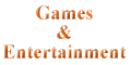 Games/Entertainment